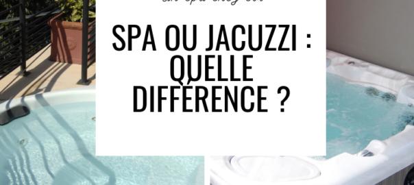 différence spa et jacuzzi